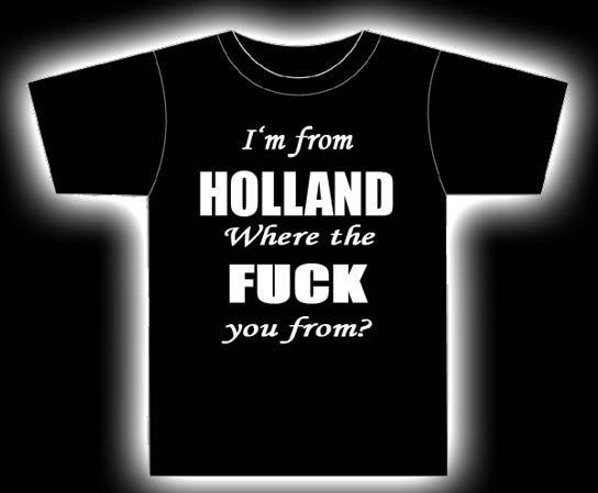 I'm from Holland